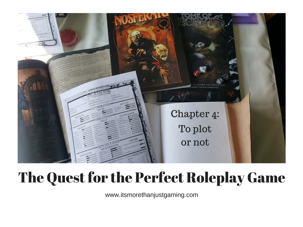 The Quest for the Perfect Roleplay Game Chapter 4; To Plot or Not?